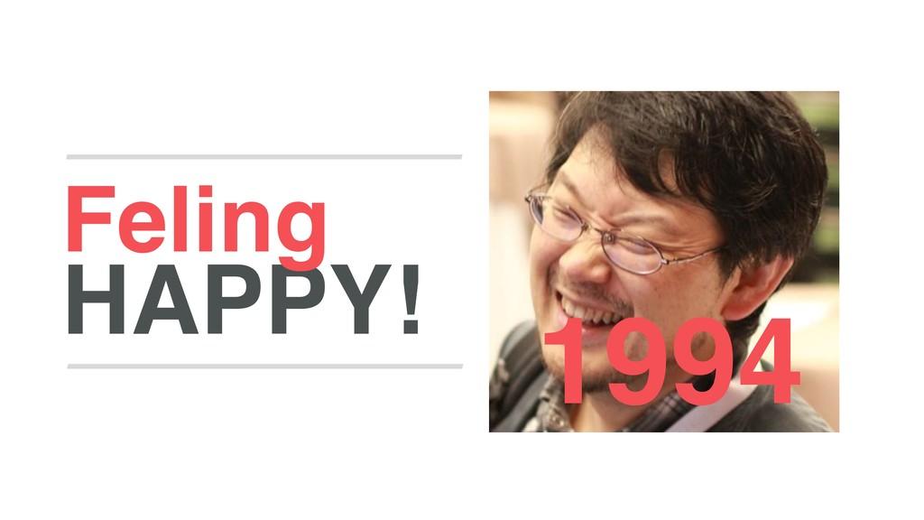 HAPPY! Feling 1994