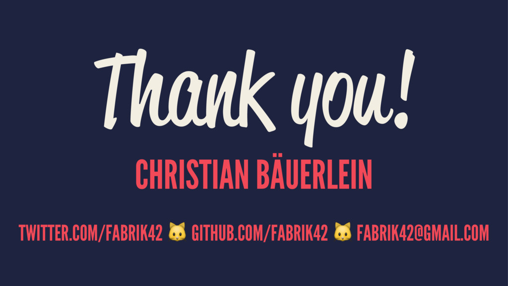 Thank you! CHRISTIAN BÄUERLEIN TWITTER.COM/FABR...