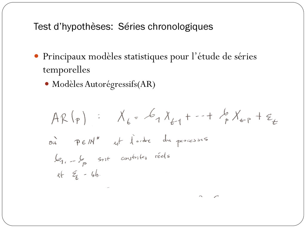 Test d'hypothèses: Séries chronologiques  Prin...