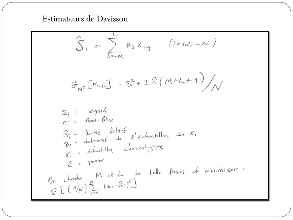 Estimateurs de Davisson