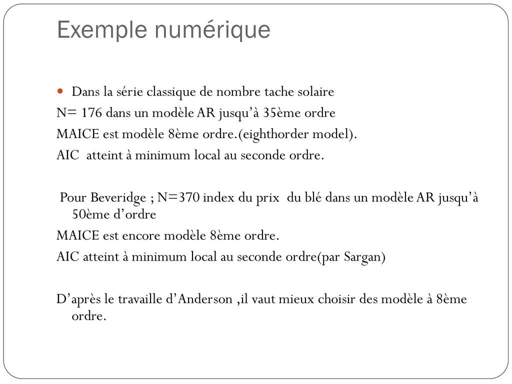Exemple numérique  Dans la série classique de ...