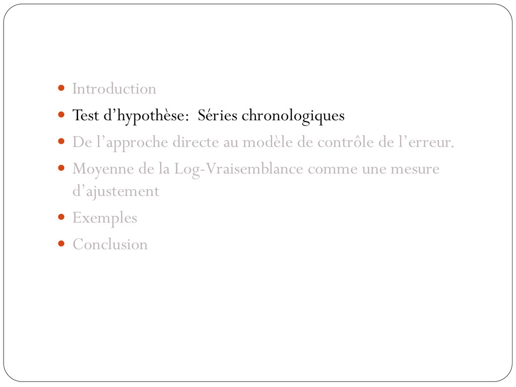  Introduction  Test d'hypothèse: Séries chron...