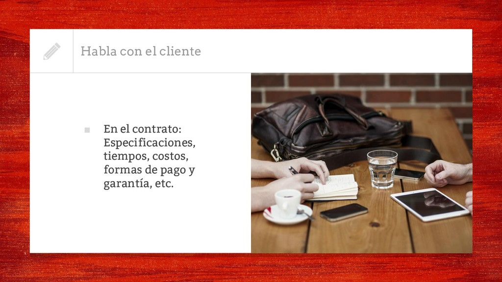 ■ En el contrato: Especificaciones, tiempos, co...