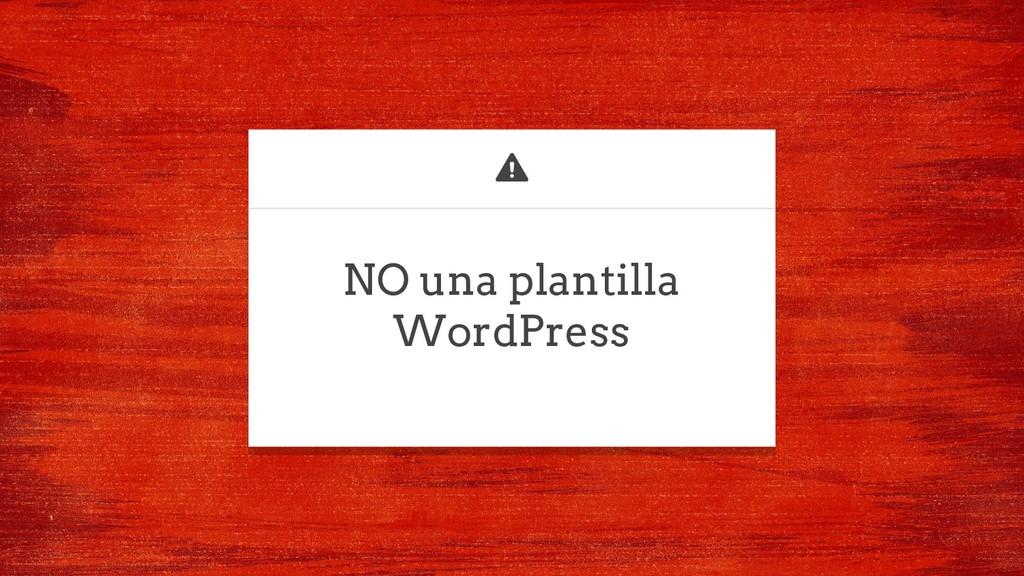 NO una plantilla WordPress