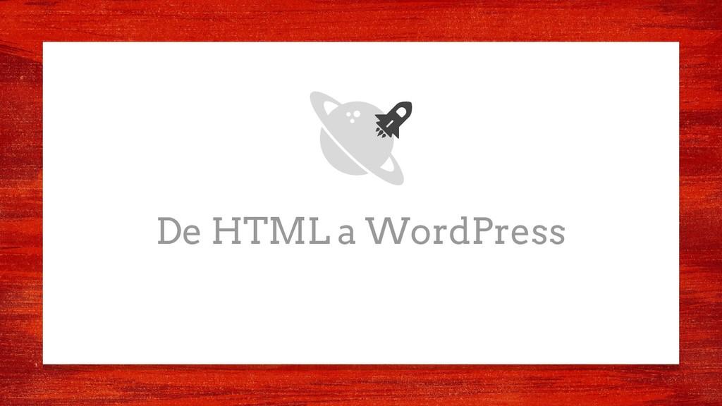 De HTML a WordPress