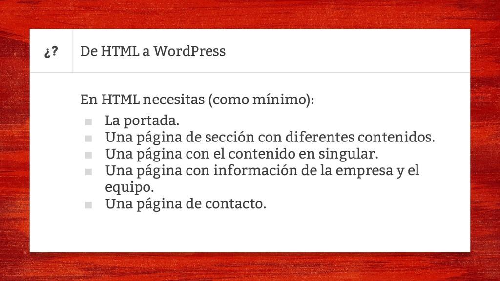 En HTML necesitas (como mínimo): ■ La portada. ...