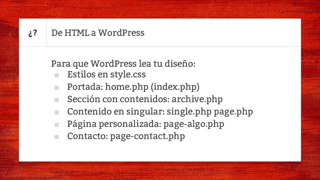 De HTML a WordPress Para que WordPress lea tu d...