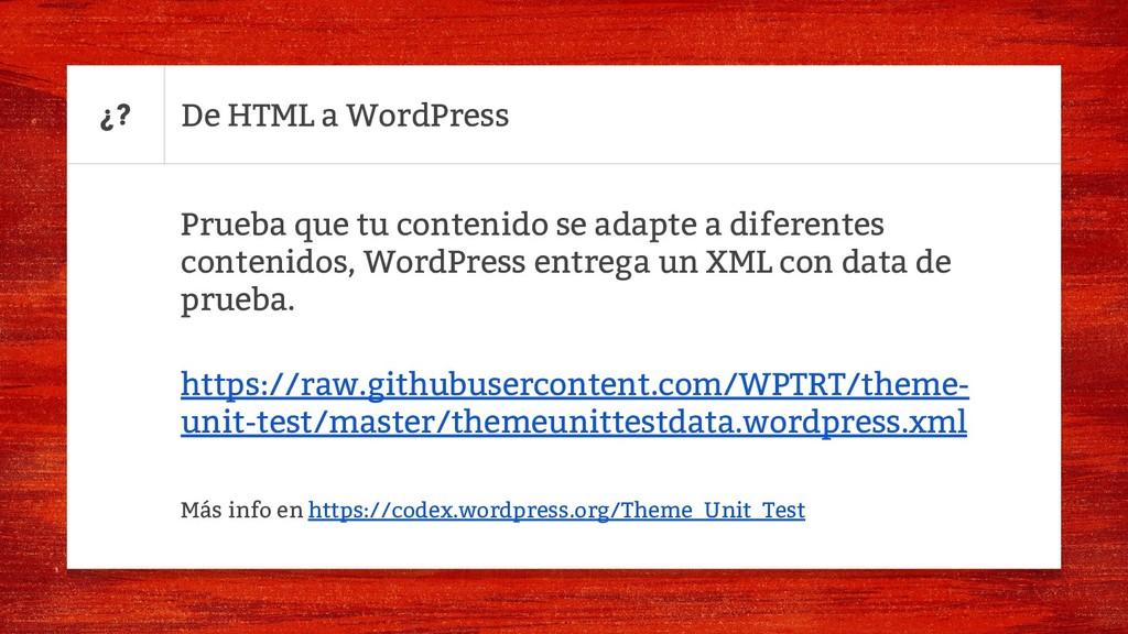 De HTML a WordPress Prueba que tu contenido se ...