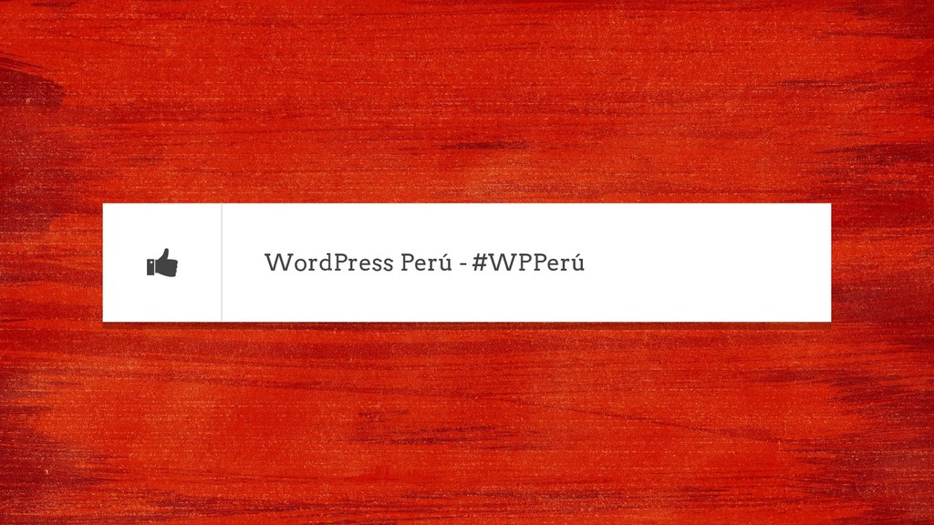 WordPress Perú - #WPPerú