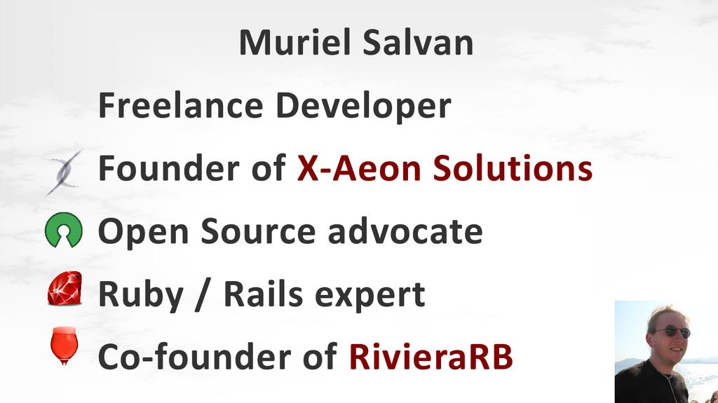 Muriel Salvan Freelance Developer Founder of X-...
