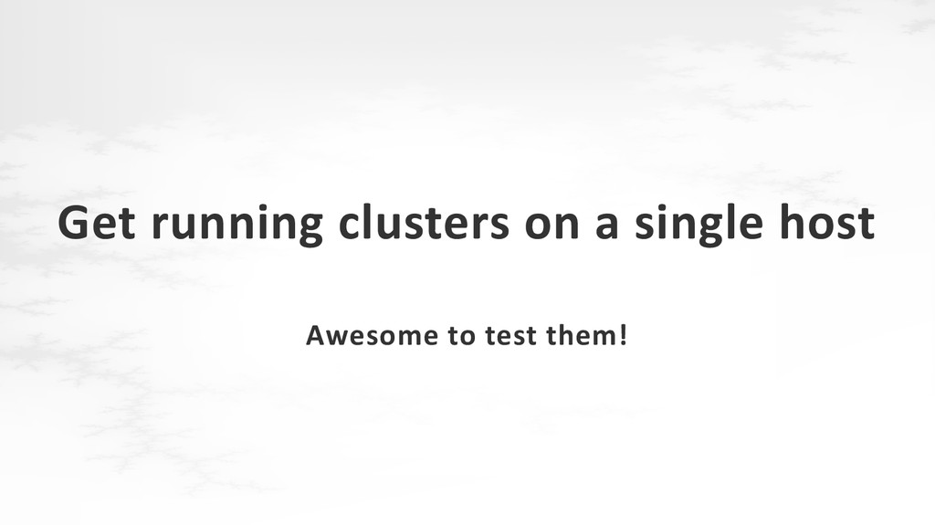 Get running clusters on a single host Awesome t...