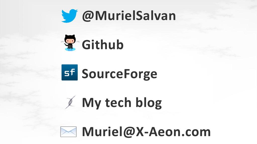 @MurielSalvan Github SourceForge My tech blog M...