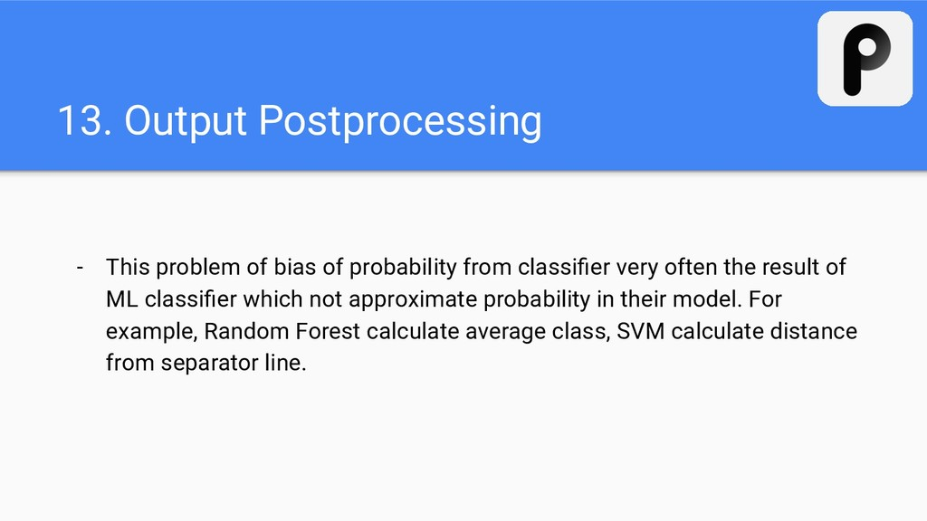13. Output Postprocessing - This problem of bia...