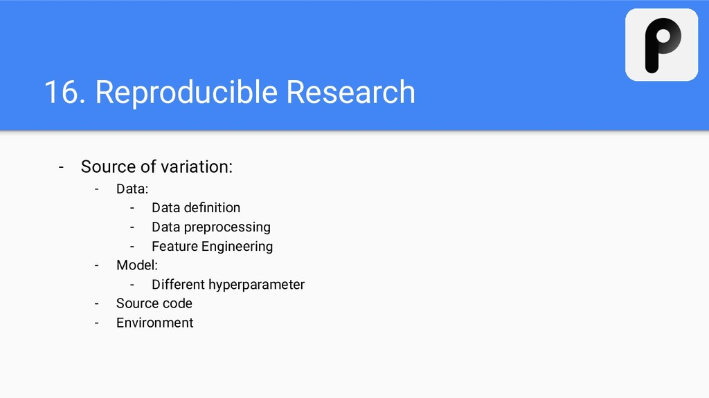 16. Reproducible Research - Source of variation...