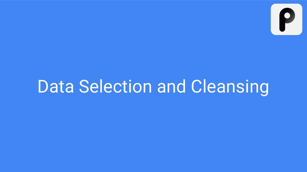 Data Selection and Cleansing