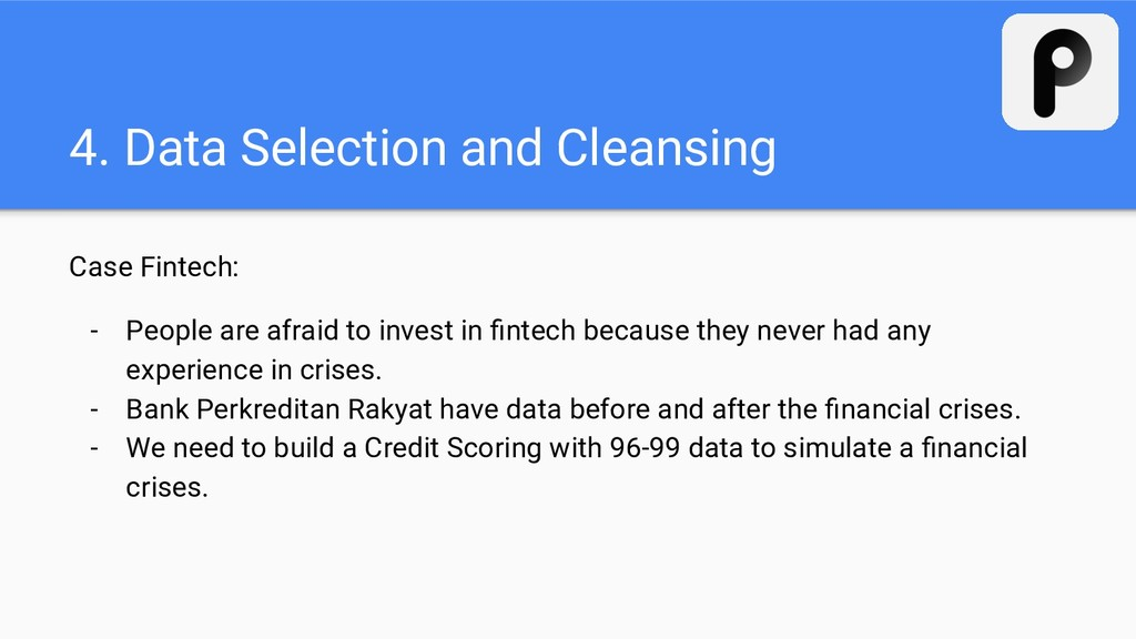 4. Data Selection and Cleansing Case Fintech: -...