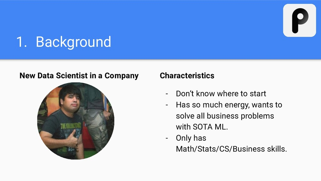 1. Background New Data Scientist in a Company C...