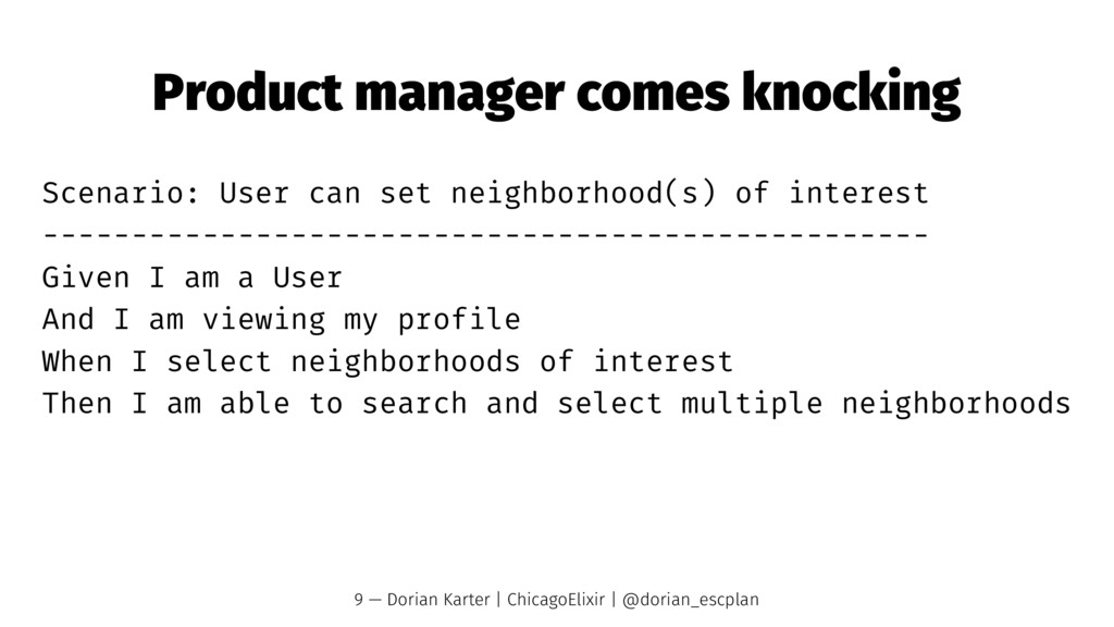 Product manager comes knocking Scenario: User c...