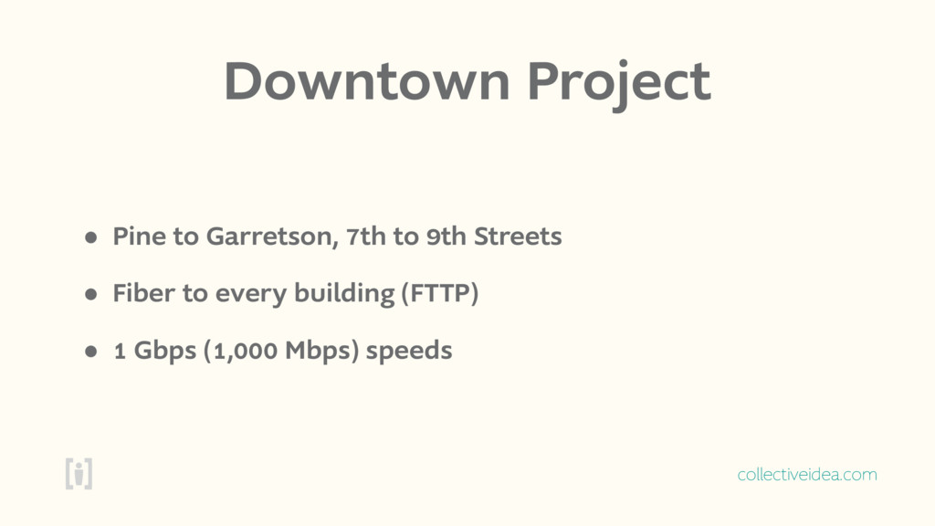 collectiveidea.com Downtown Project • Pine to G...