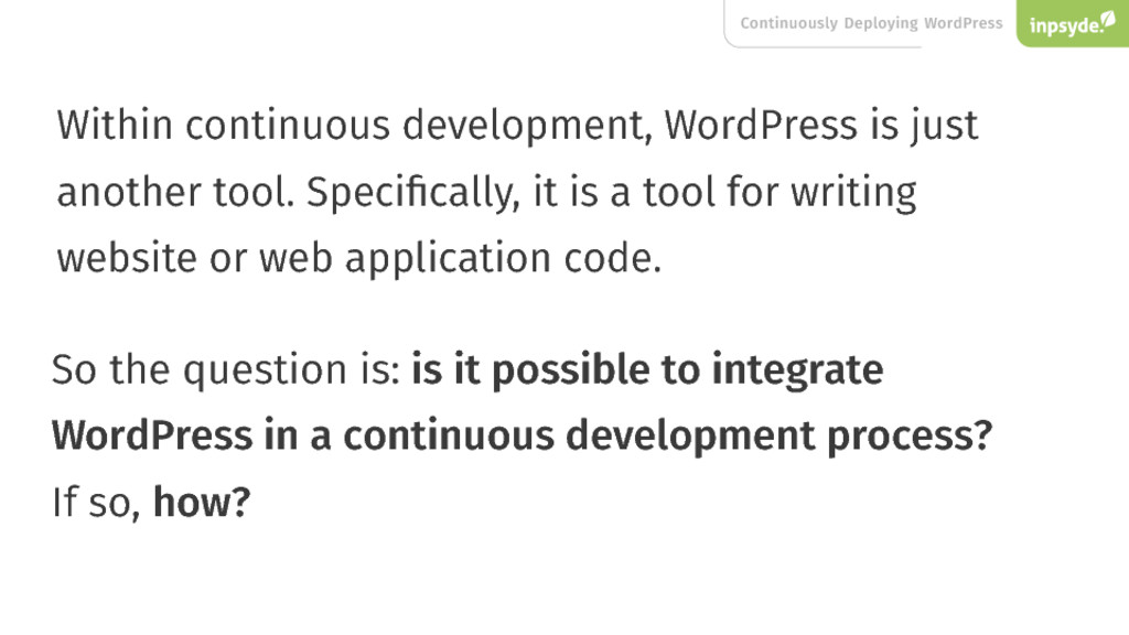 Continuously Deploying WordPress Within continu...