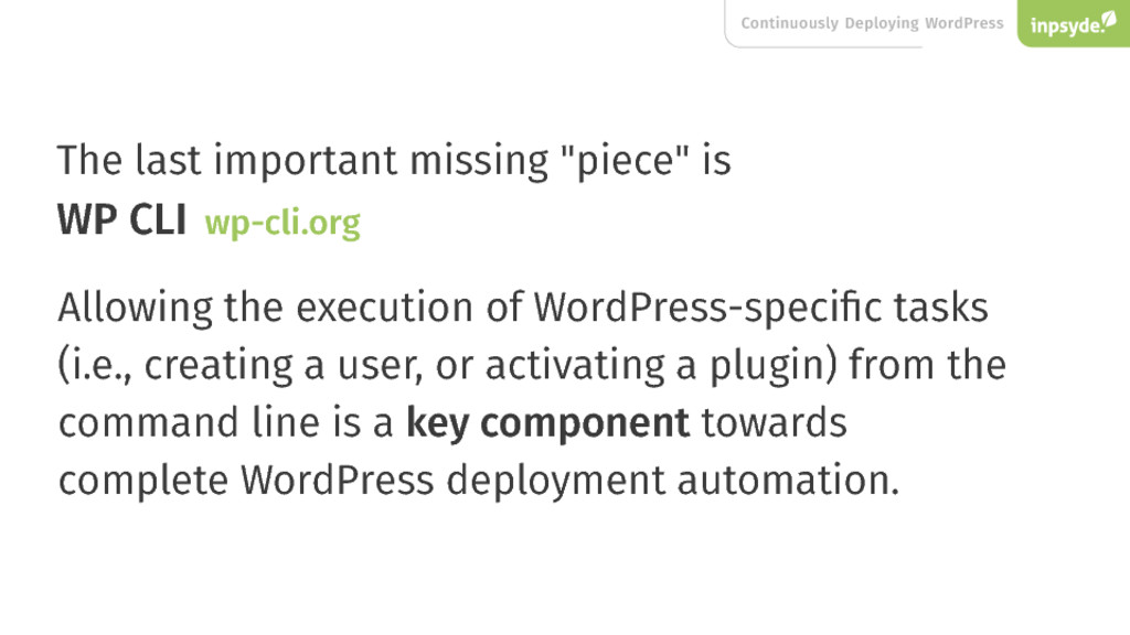 Continuously Deploying WordPress The last impor...
