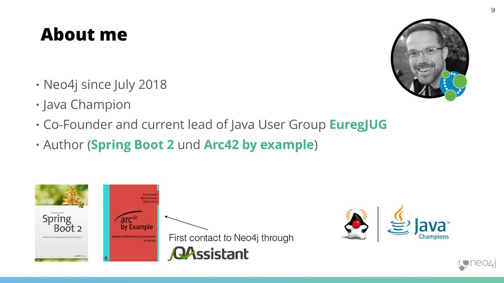 About me • Neo4j since July 2018 • Java Champio...
