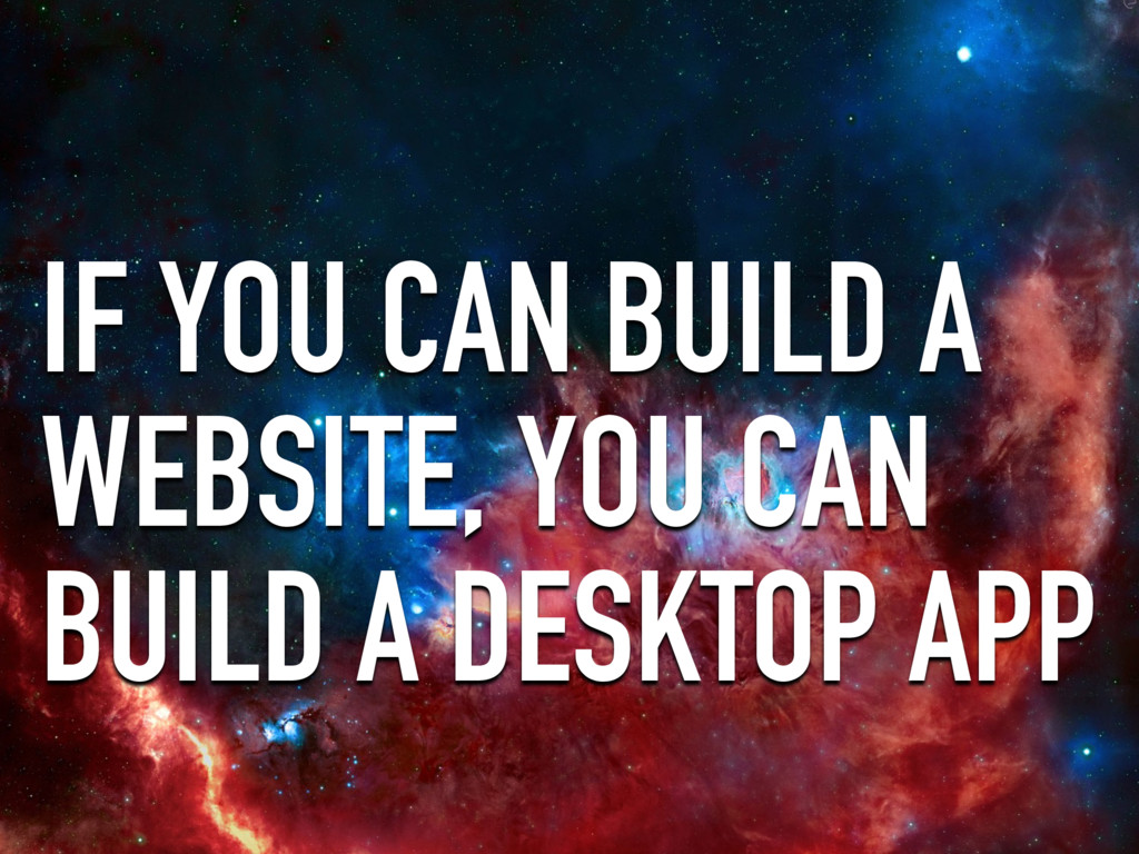 IF YOU CAN BUILD A WEBSITE, YOU CAN BUILD A DES...