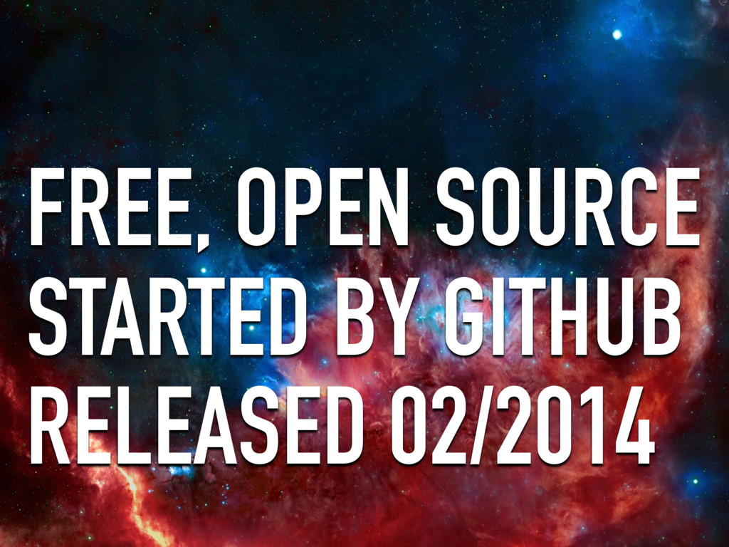 FREE, OPEN SOURCE STARTED BY GITHUB RELEASED 02...