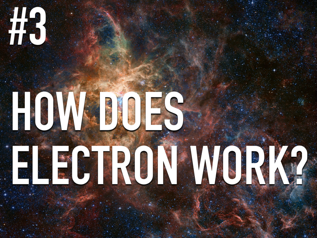HOW DOES ELECTRON WORK? #3