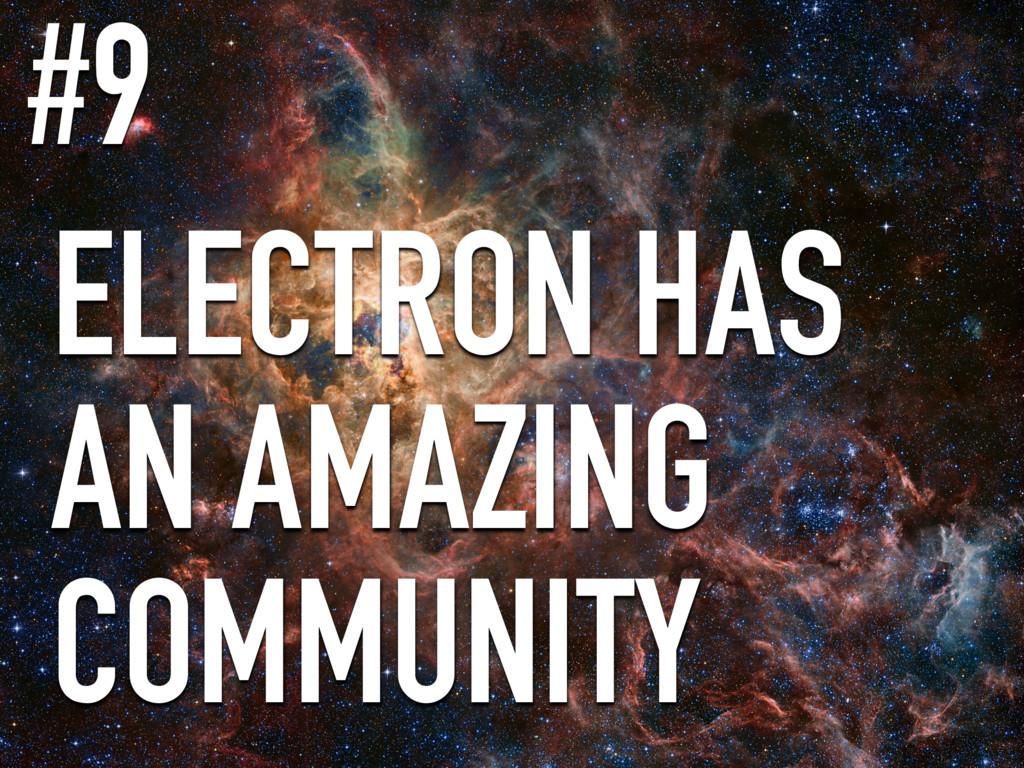 ELECTRON HAS AN AMAZING COMMUNITY #9