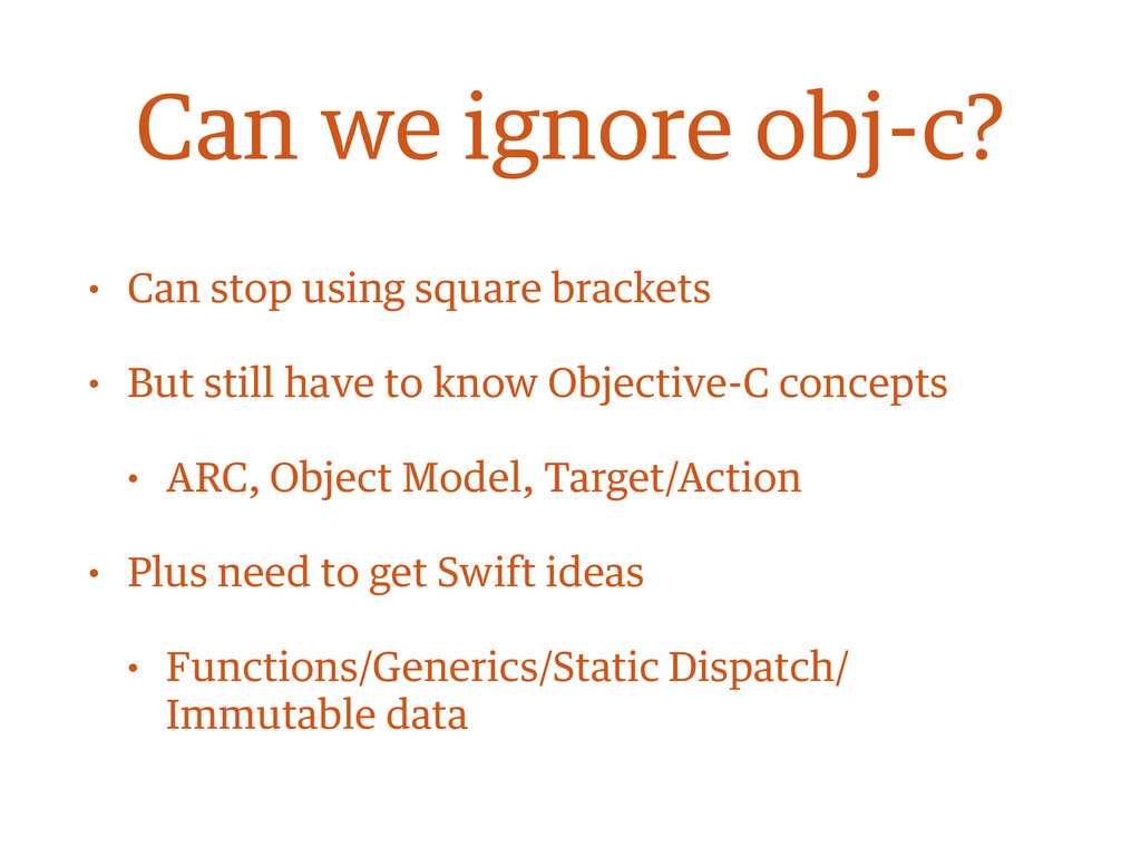 • Can stop using square brackets • But still ha...