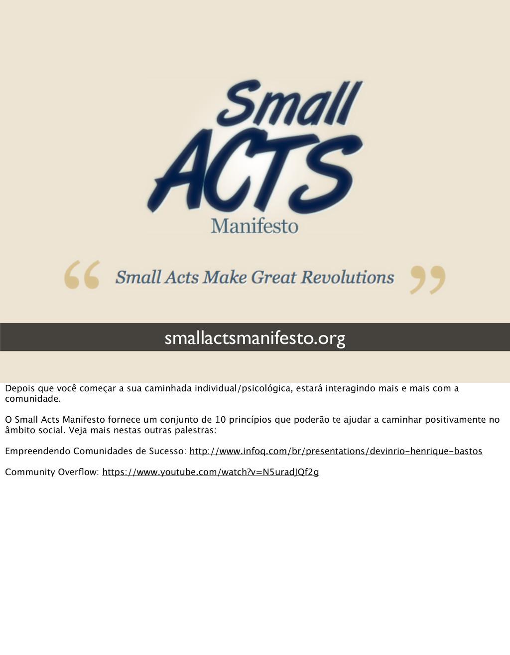 smallactsmanifesto.org Depois que você começar ...