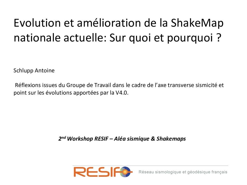 Evolution et amélioration de la ShakeMap nation...