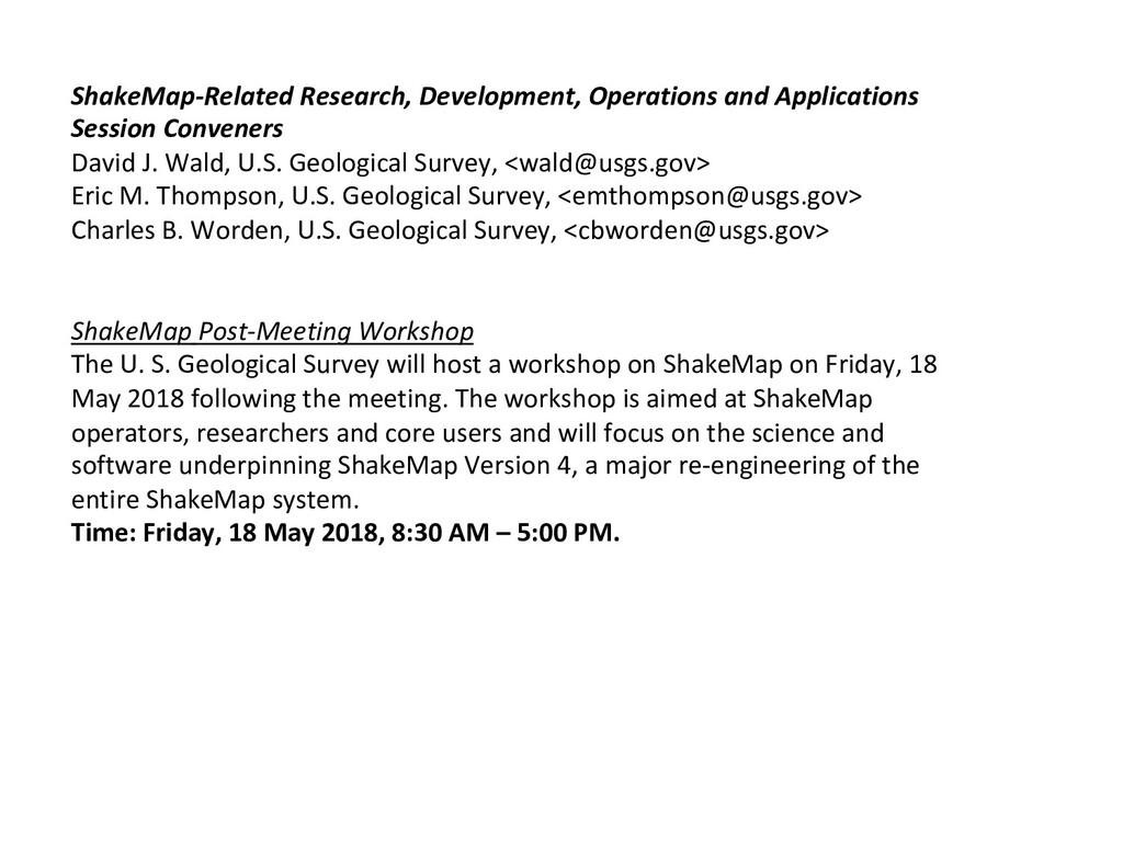 ShakeMap-Related Research, Development, Operati...