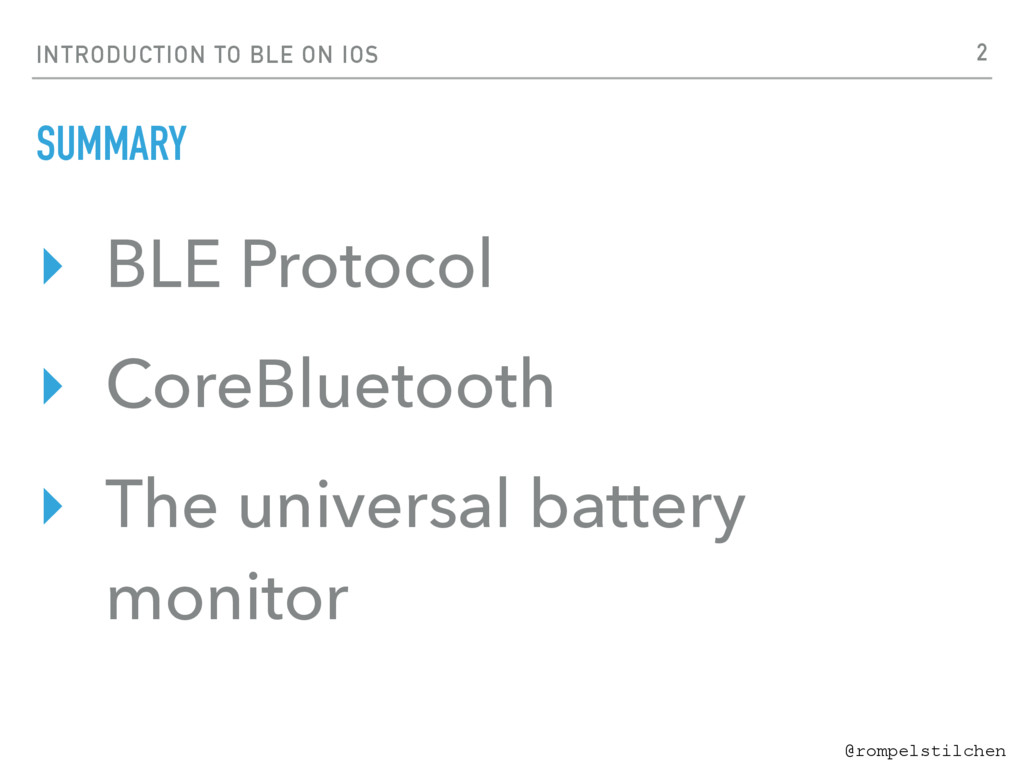INTRODUCTION TO BLE ON IOS @rompelstilchen SUMM...