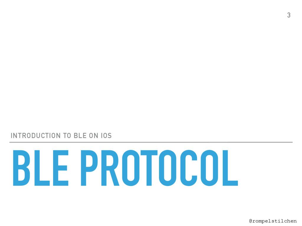 @rompelstilchen BLE PROTOCOL INTRODUCTION TO BL...