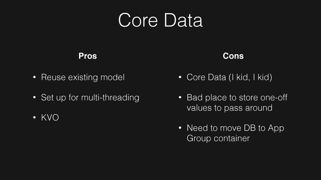 Core Data • Reuse existing model • Set up for m...