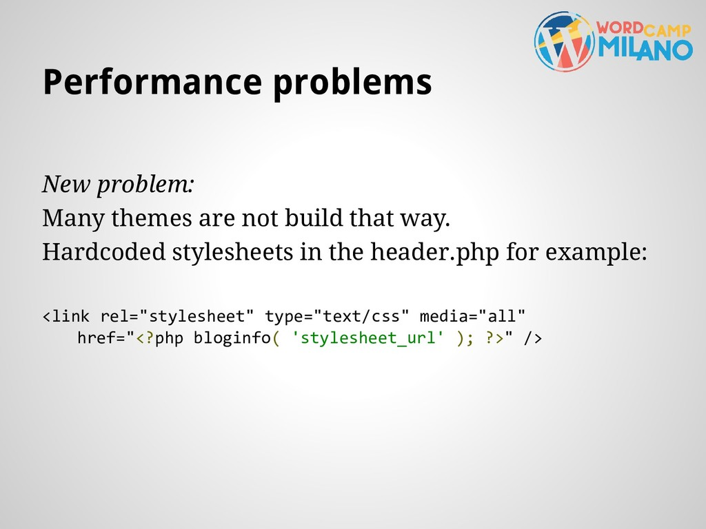 New problem: Many themes are not build that way...