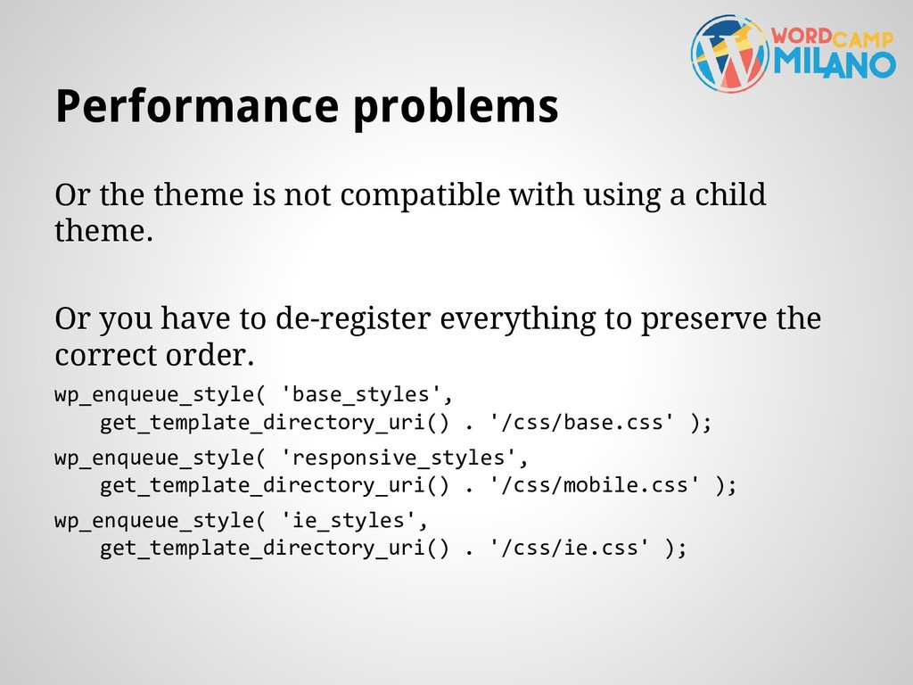 Performance problems Or the theme is not compat...