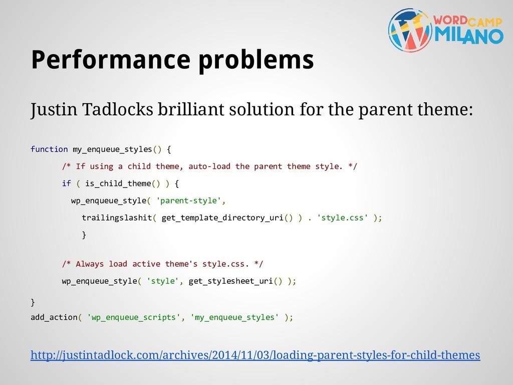 Performance problems Justin Tadlocks brilliant ...