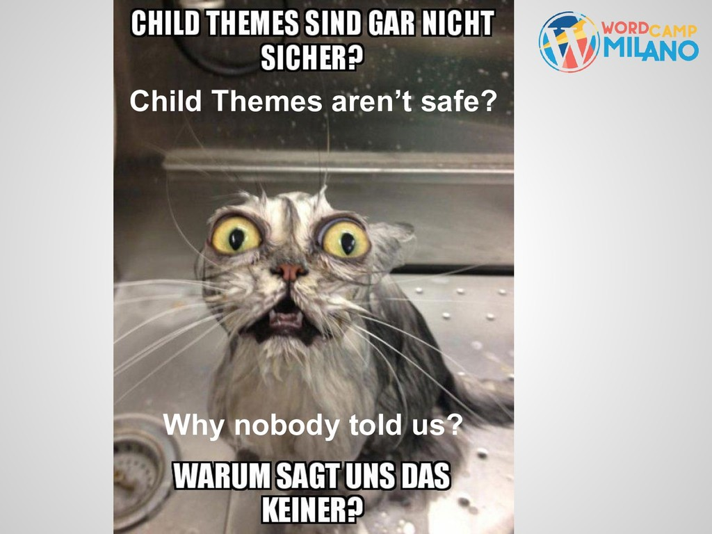 Child Themes aren't safe? Why nobody told us?