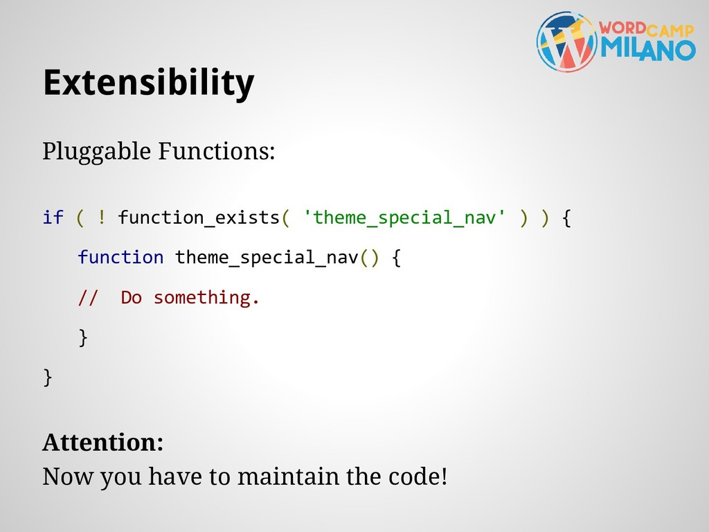 Extensibility Pluggable Functions: if ( ! funct...