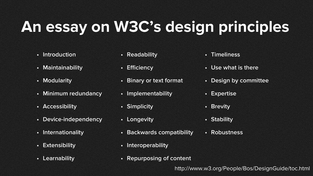 An essay on W3C's design principles • Introduct...