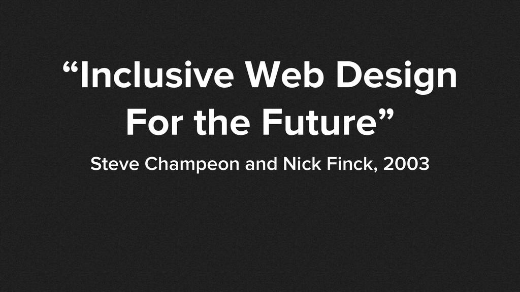 """""""Inclusive Web Design For the Future"""" Steve Cha..."""