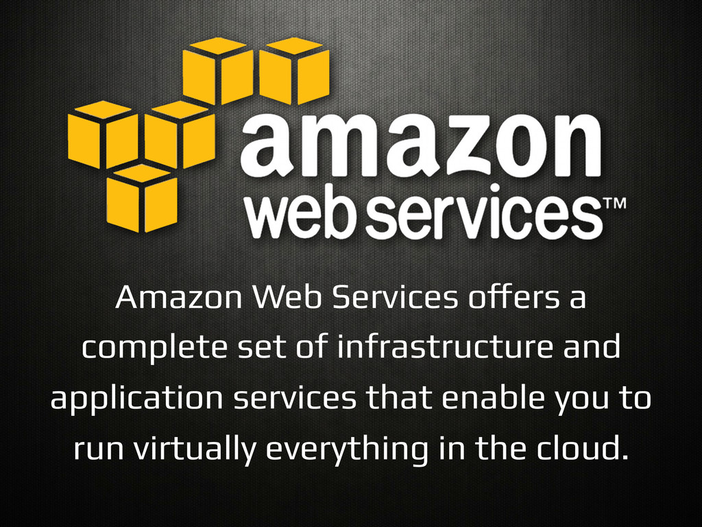 "Amazon Web Services o""ers a complete set of inf..."