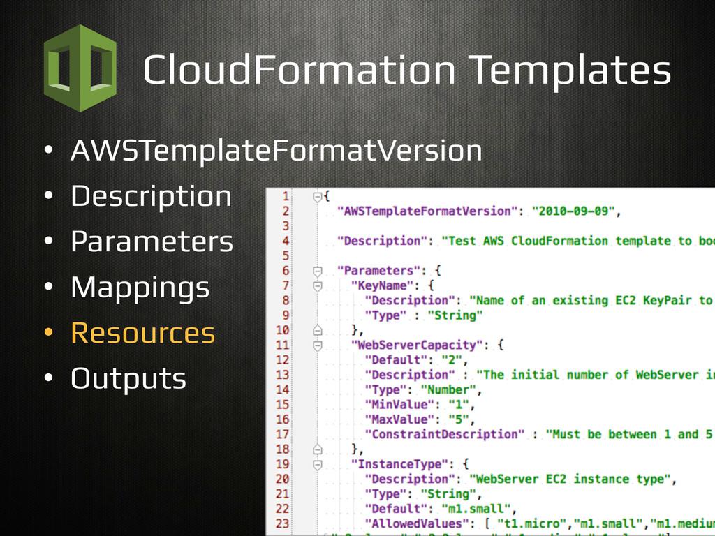CloudFormation Templates! • AWSTemplateFormatV...