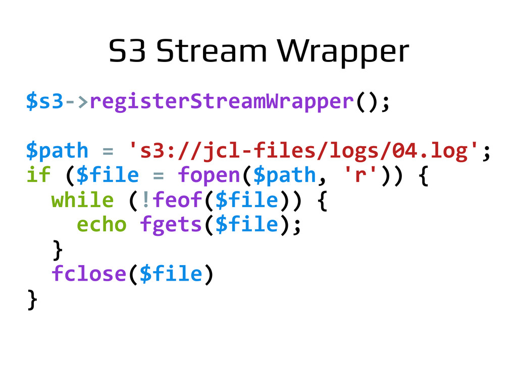 $s3-­‐>registerStreamWrapper();	