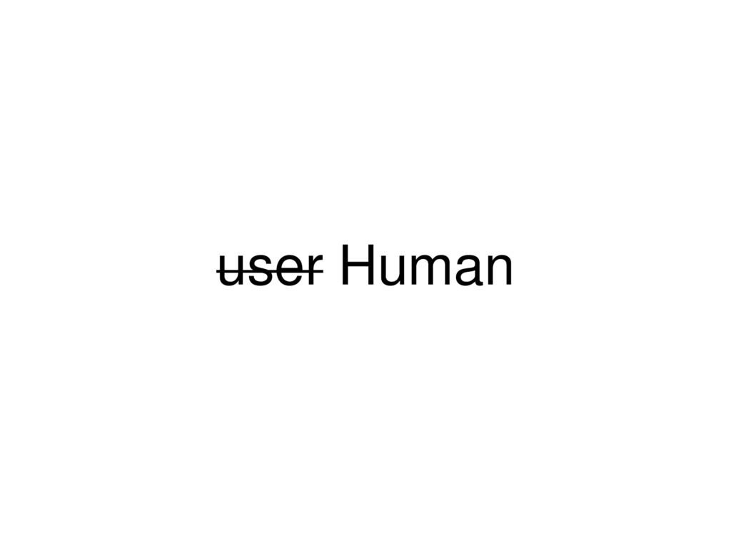 user Human