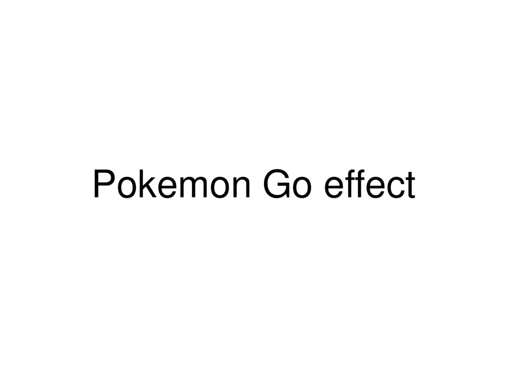 Pokemon Go effect