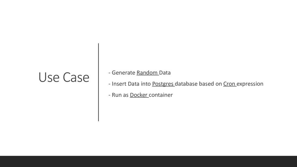 Use Case - Generate Random Data - Insert Data i...